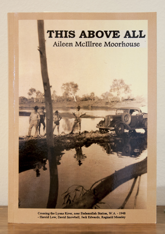 Aileen McIllree Moorhouse - This Above All - Book