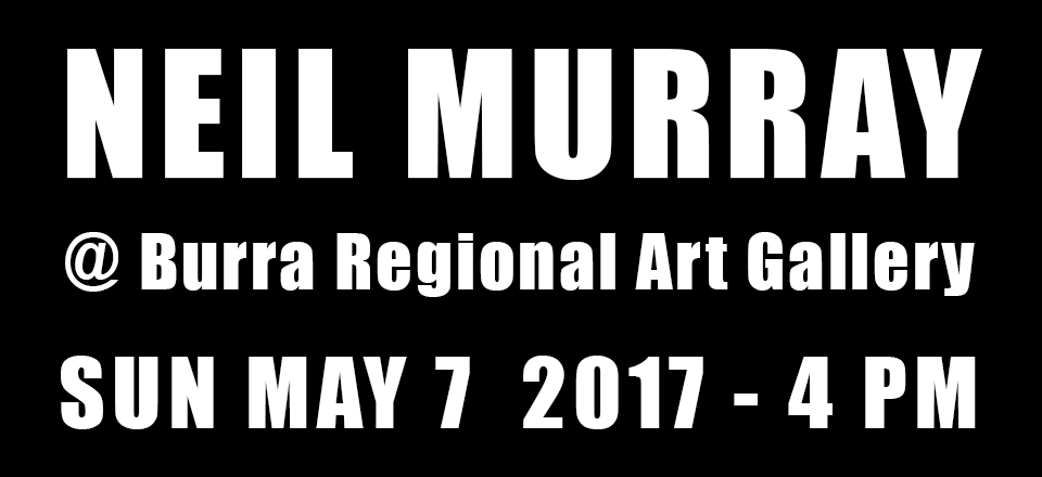 Neil Murray at Burra Regional Art Gallery